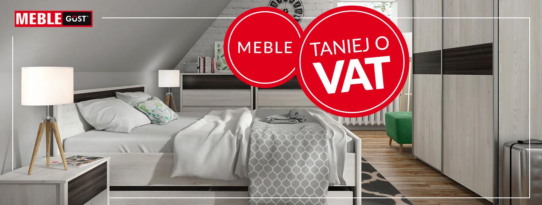 Meble Gust - Taniej o VAT!