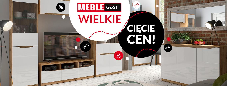 Meble Gust- Wielkie cięcie cen