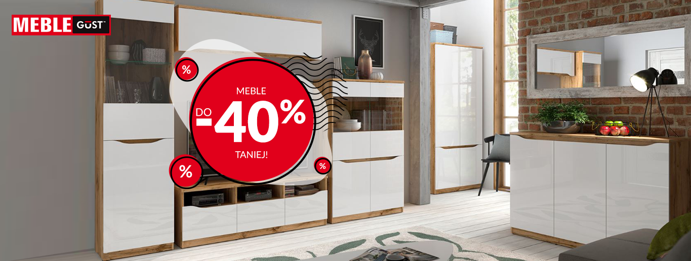 Meble Gust - Meble do 40% taniej!