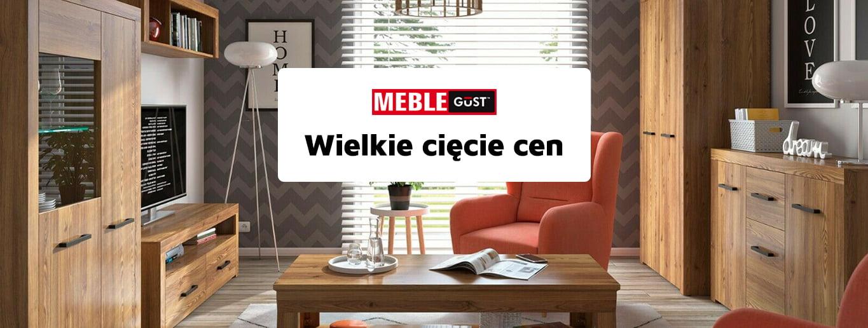 Meble Gust - Wielkie cięcie cen 2021