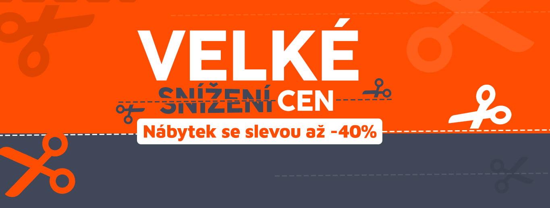 Velké snížení cen Nábytek se slevou až -40%