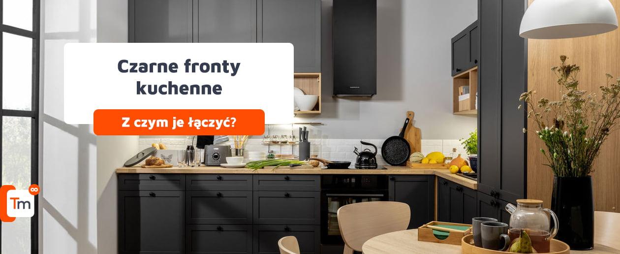 Czarne fronty kuchenne – z czym łączyć?
