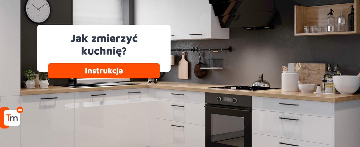Jak zmierzyć kuchnię pod projekt? Prawidłowy pomiar kuchni