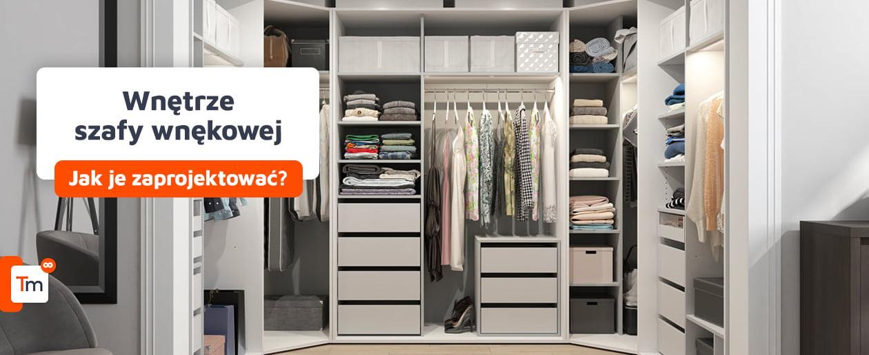 Jak zaprojektować wnętrze szafy wnękowej?
