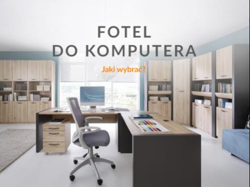 Jak wybrać dobry fotel do komputera?