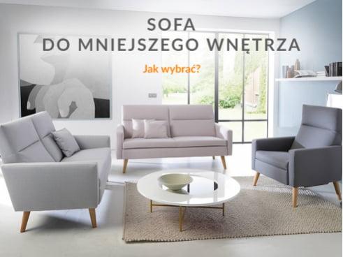 Jak wybrać sofę do mniejszego wnętrza?
