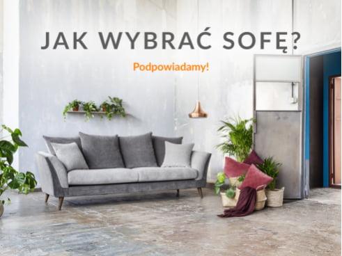 Jak wybrać sofę? Podpowiadamy!