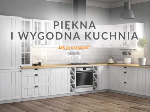 Jak urządzić piękną i wygodną kuchnię?