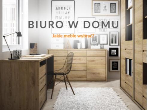 Biuro w domu - jakie meble do biura wybrać?