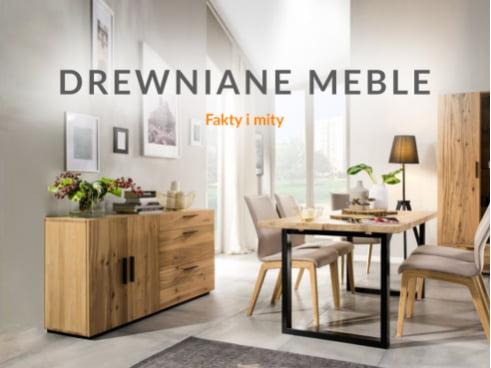 Drewniane meble - fakty i mity