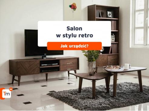Jak urządzić salon w stylu retro?