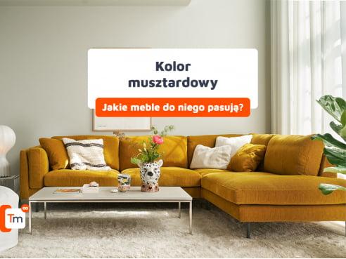 Kolor musztardowy we wnętrzach - jakie meble pasują do musztardowego?