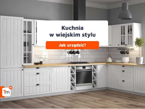 Jak urządzić kuchnię w stylu wiejskim?