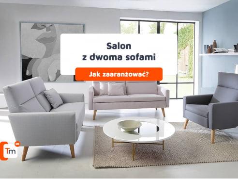 Jak zaaranżować salon z dwiema sofami?