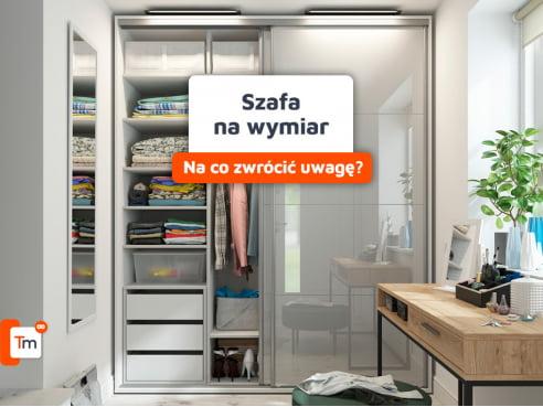 Wykonanie szafy na wymiar - na co zwrócić uwagę?