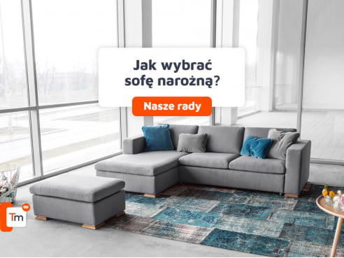 Jak wybrać sofę narożną?