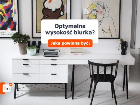 Jaka wysokość biurka?