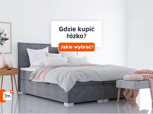 Gdzie kupić łóżko? Jakie wybrać?